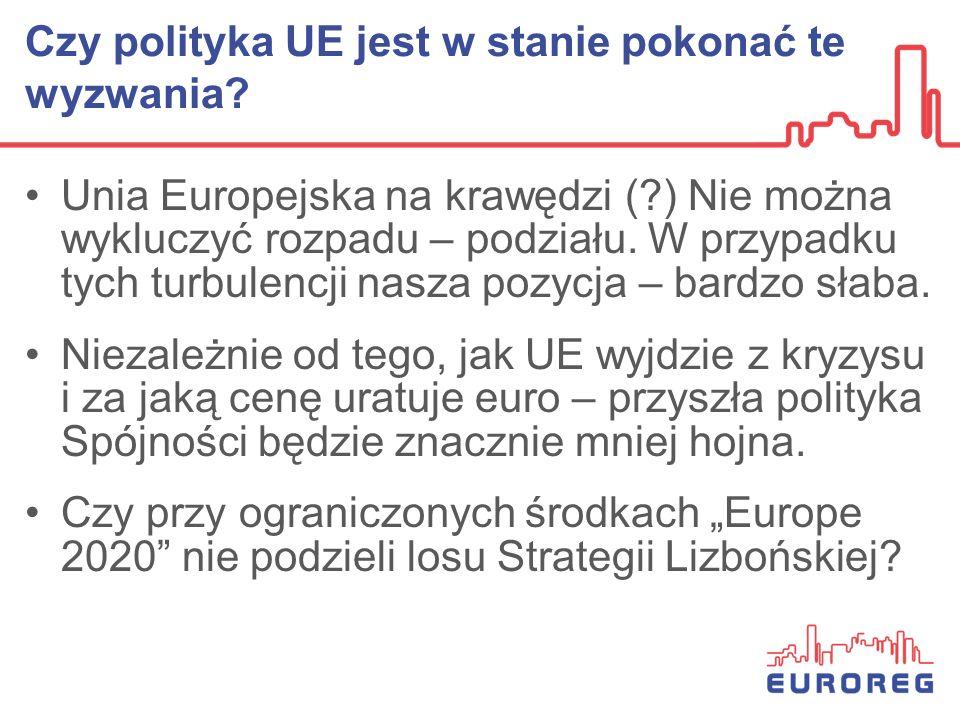 Polityka Spójności w krajowych wykonaniach LUDK NL AT FRDE SE B1 IRL CY MA ES IT B2 EE C Z SK SL HU PL RO FIN Konkurencyjnośćcele Konwergencja PTGR UK BG A D C B LVLT UE Znaczneie Krajowe EPRC-EUROREG: The Objective of Economic & Social Cohesion in the Economic Policies of Member States, 2010 dla DG Regio