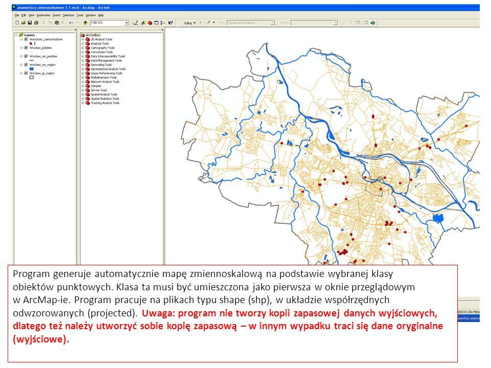Program generuje automatycznie mapę zmiennoskalową na podstawie wybranej klasy obiektów punktowych. Klasa ta musi być umieszczona jako pierwsza w okni