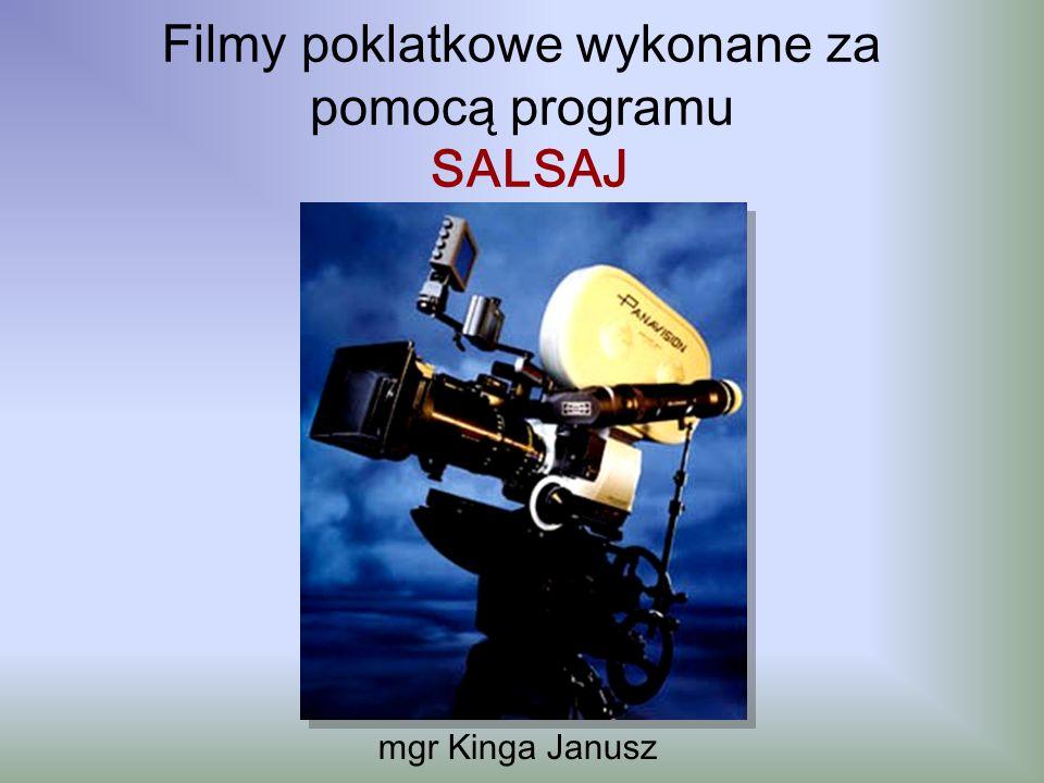 Filmy poklatkowe wykonane za pomocą programu SALSAJ mgr Kinga Janusz