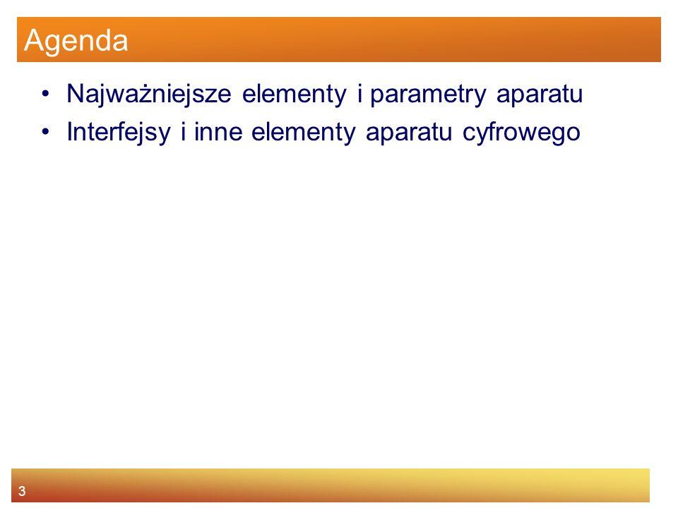 14 Najważniejsze elementy i parametry aparatu Obiektyw Jak czytać oznaczenia – przykład: 7.3-29.2mm 1:2.8-4.1 Obiektyw o zmiennej ogniskowej –Minimalna ogniskowa 7.3 –Maksymalna ogniskowa 29.2 –Zoom: 4 krotny (7.3 * 4 = 29.2) –Jasność przy minimalnej ognisowej: f/2.8 –Jasność przy maksymalnej ognisowej: f/4.1