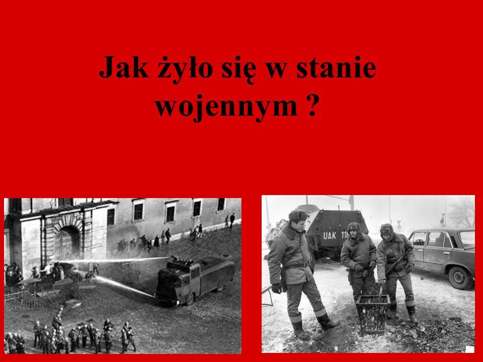 Na ulicach stacjonowało wojsko i milicja.