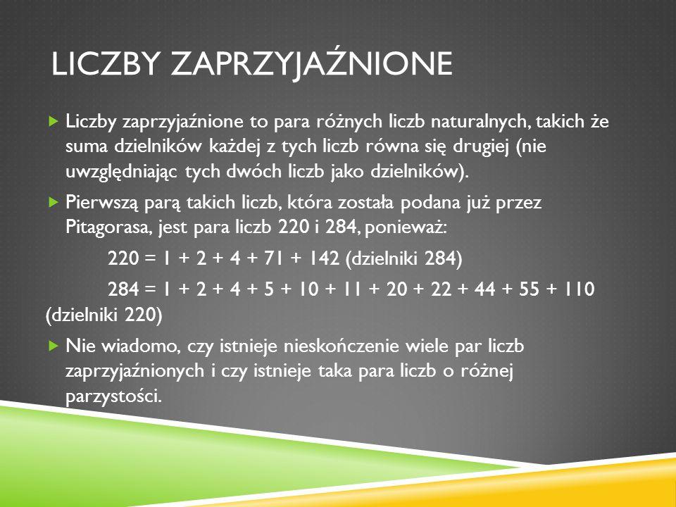 LICZBA PRONICZNA Liczba proniczna (pronic) to liczba będąca iloczynem dwóch następujący po sobie liczb naturalnych, tzn.