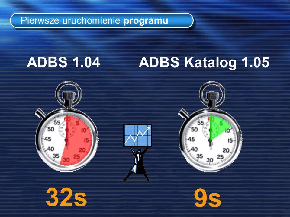 32s Pierwsze uruchomienie programu 9s ADBS 1.04ADBS Katalog 1.05