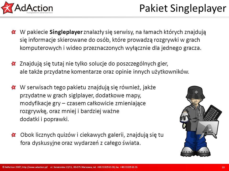 Pakiet Singleplayer W pakiecie Singleplayer znalazły się serwisy, na łamach których znajdują się informacje skierowane do osób, które prowadzą rozgrywki w grach komputerowych i wideo przeznaczonych wyłącznie dla jednego gracza.