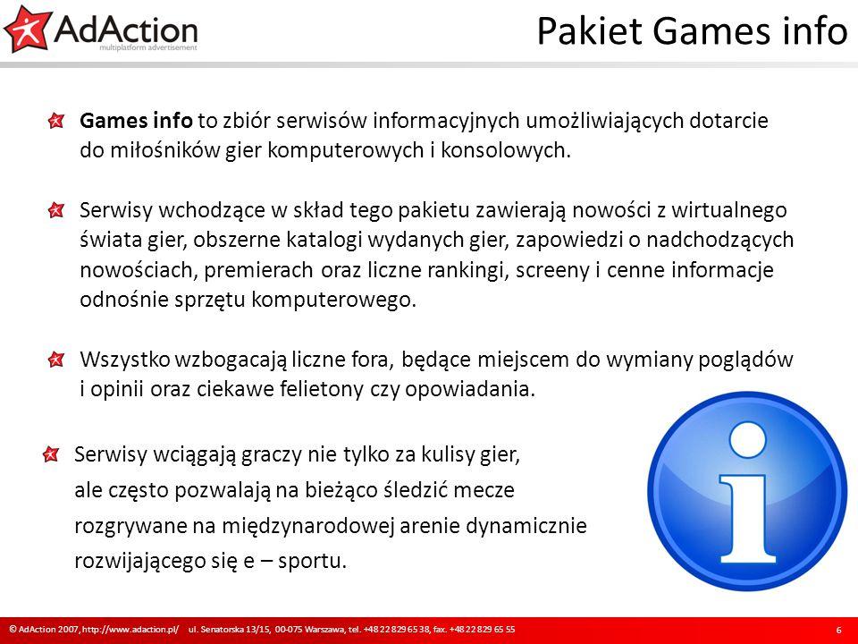 Pakiet Games info Games info to zbiór serwisów informacyjnych umożliwiających dotarcie do miłośników gier komputerowych i konsolowych.