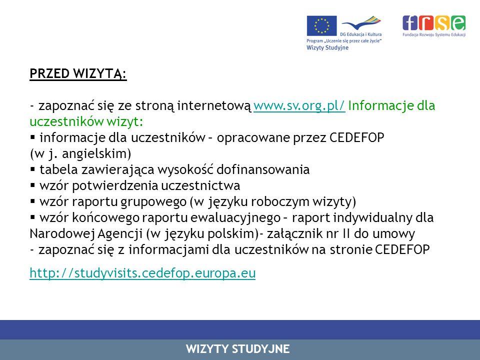 Kontakt: Wizyty Studyjne: Anna Dębska – adebska@frse.org.pladebska@frse.org.pl Tel.