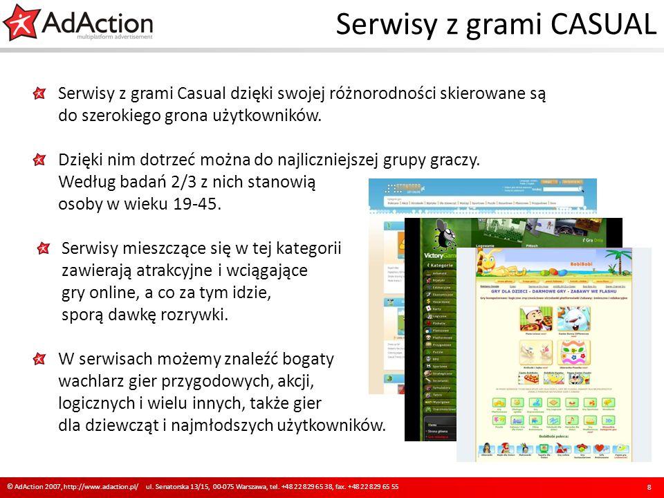 Serwisy z grami Casual dzięki swojej różnorodności skierowane są do szerokiego grona użytkowników. Dzięki nim dotrzeć można do najliczniejszej grupy g