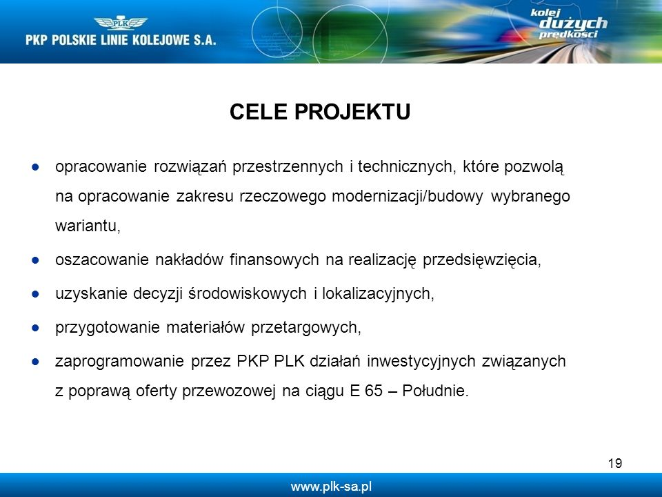 www.plk-sa.pl opracowanie rozwiązań przestrzennych i technicznych, które pozwolą na opracowanie zakresu rzeczowego modernizacji/budowy wybranego waria