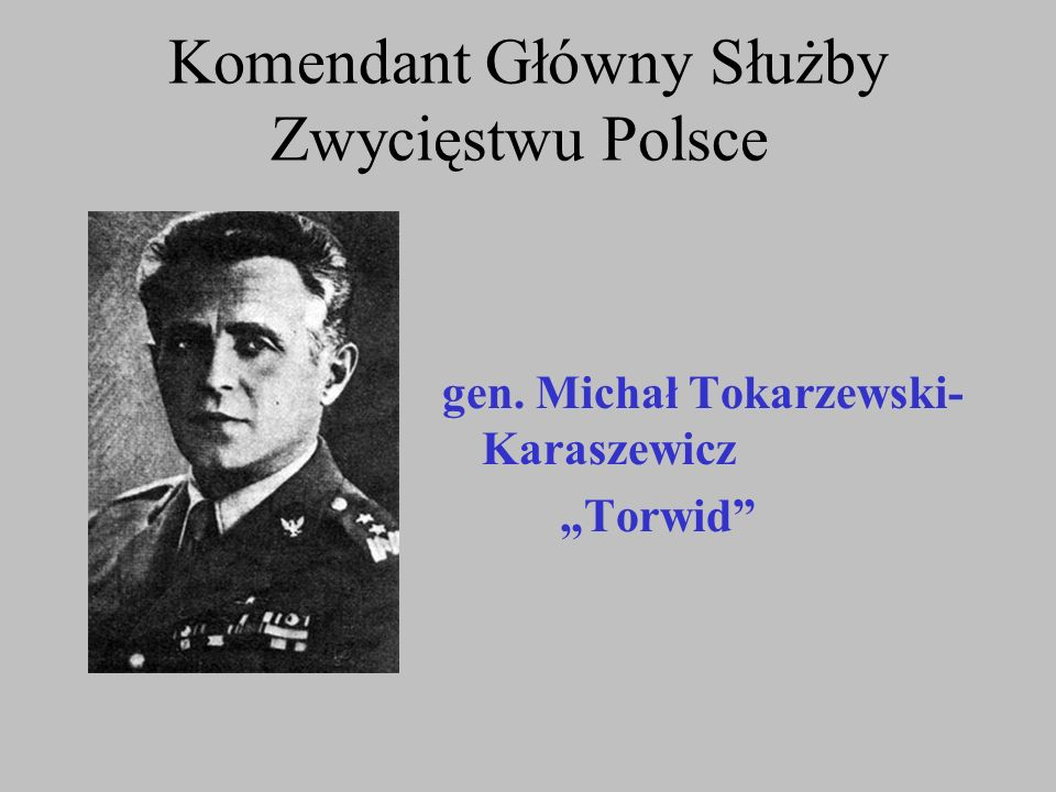 Dowódca AK [Komendant Sił Zbrojnych w Kraju] podlegał Naczelnemu Wodzowi Polskich Sił Zbrojnych.
