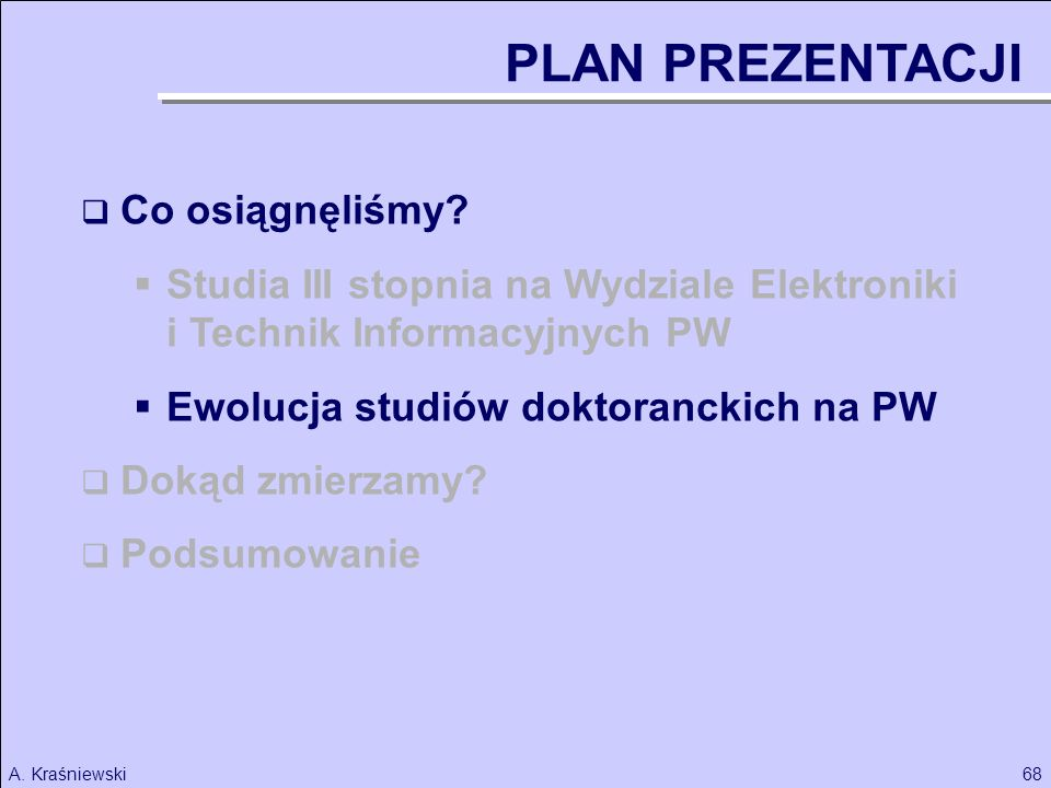 68A.Kraśniewski Co osiągnęliśmy.