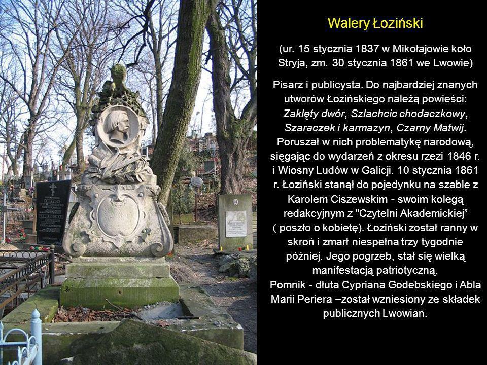 Seweryn Goszczyński (ur. 4 listopada 1801 w Ilińcach koło Humania, zm. 25 lutego 1876 we Lwowie) Działacz społeczny, rewolucjonista, pisarz i poeta po