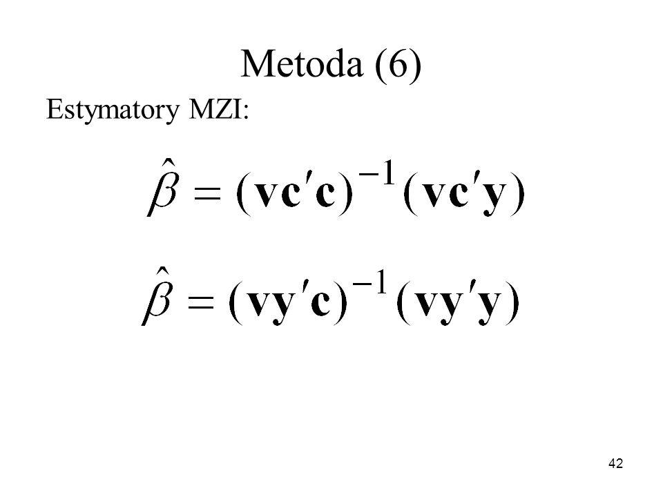 42 Metoda (6) Estymatory MZI: