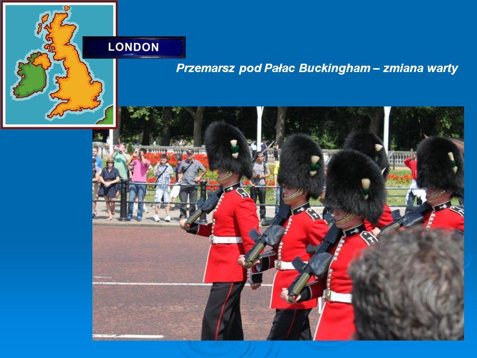 Przemarsz pod Pałac Buckingham – zmiana warty