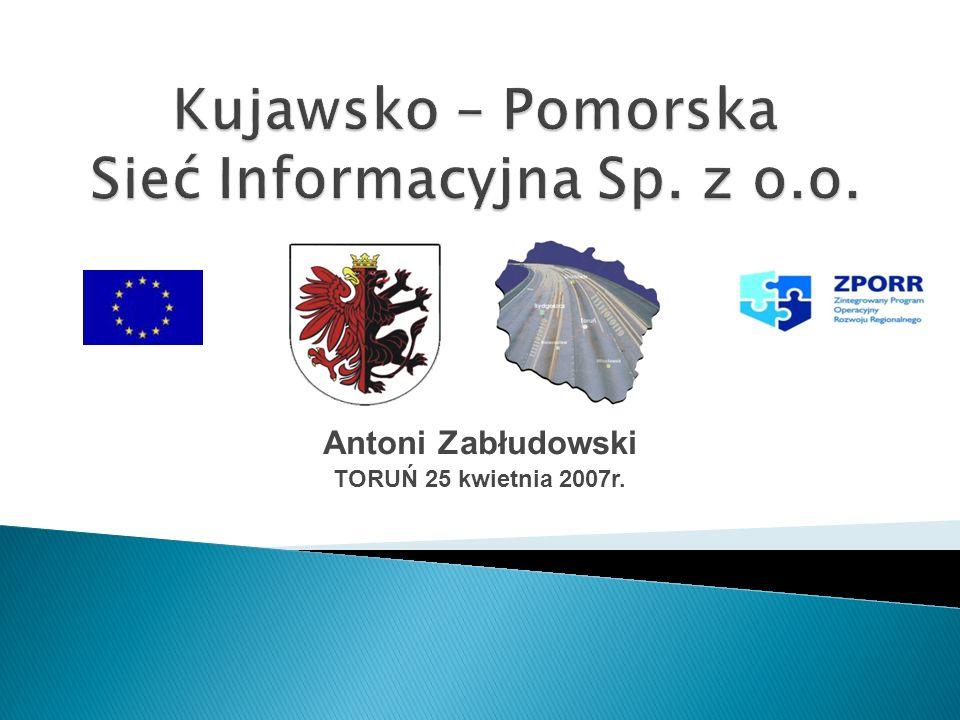Antoni Zabłudowski TORUŃ 25 kwietnia 2007r.