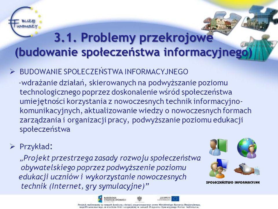 BUDOWANIE SPOŁECZEŃSTWA INFORMACYJNEGO -wdrażanie działań, skierowanych na podwyższanie poziomu technologicznego poprzez doskonalenie wśród społeczeńs