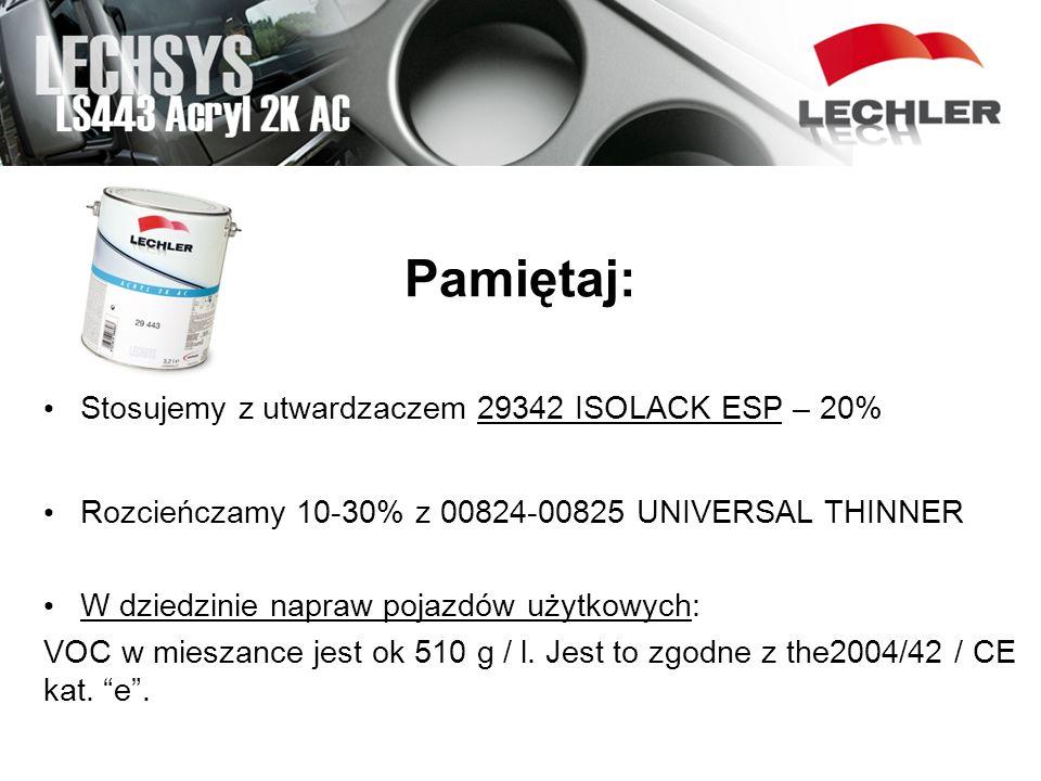 Pamiętaj: Stosujemy z utwardzaczem 29342 ISOLACK ESP – 20% Rozcieńczamy 10-30% z 00824-00825 UNIVERSAL THINNER W dziedzinie napraw pojazdów użytkowych
