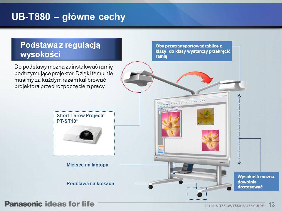 13 2010 UB-T880W/T880 SALES GUIDE Podstawa z regulacją wysokości Do podstawy można zainstalować ramię podtrzymujące projektor. Dzięki temu nie musimy