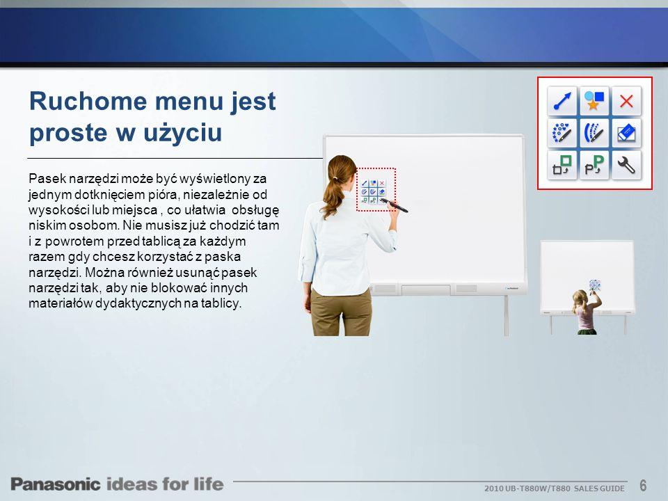 7 2010 UB-T880W/T880 SALES GUIDE Elektroniczne pióro jest intuicyjne i łatwe w użyciu Za pomocą elektronicznego pisaka możesz przełączać się miedzy czterema kolorami markera oraz gumka oraz wykonywać operacje, takie jak zdalne przełączanie stron prezentacji PowerPoint®.