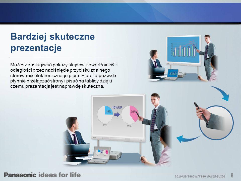 8 2010 UB-T880W/T880 SALES GUIDE Bardziej skuteczne prezentacje Możesz obsługiwać pokazy slajdów PowerPoint ® z odległości przez naciśnięcie przycisku