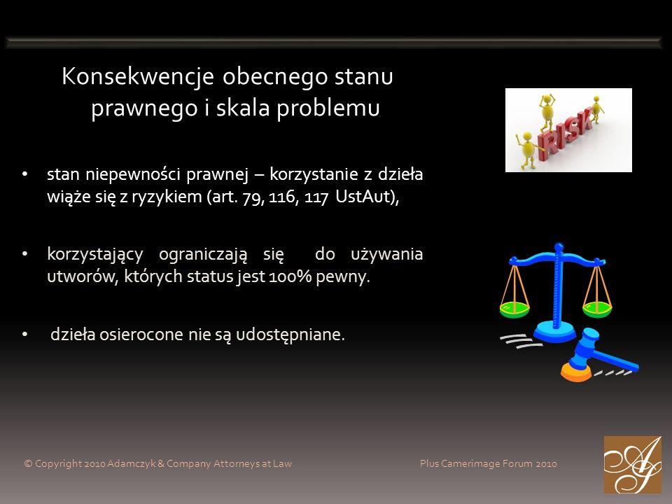Konsekwencje obecnego stanu prawnego i skala problemu stan niepewności prawnej – korzystanie z dzieła wiąże się z ryzykiem (art. 79, 116, 117 UstAut),