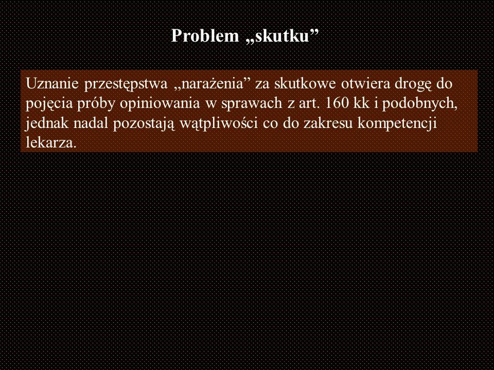 Podobnie rozumują G. Tereśiński i R. Mądro [3] jednocześnie ukazując, że w wielu innych przypadkach biegli oceniają hipotetyczne, możliwe do wystąpien