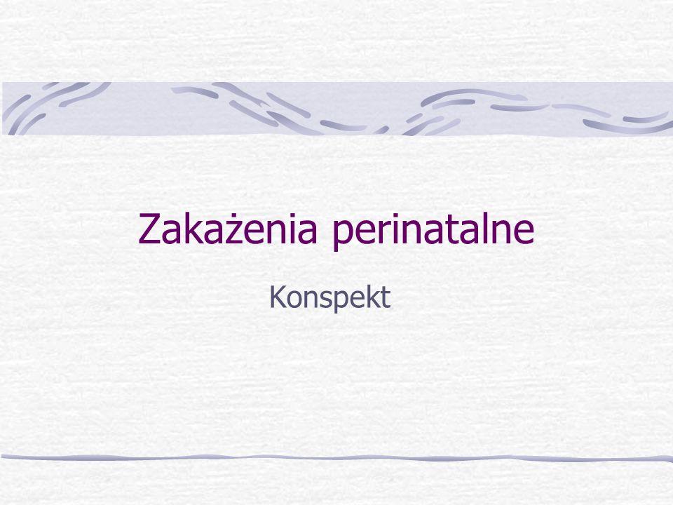 Toksoplazmoza Do zarażenia płodu dochodzi, gdy: ciężarna została zarażona po raz pierwszy i nie wytworzyła odporności (T.