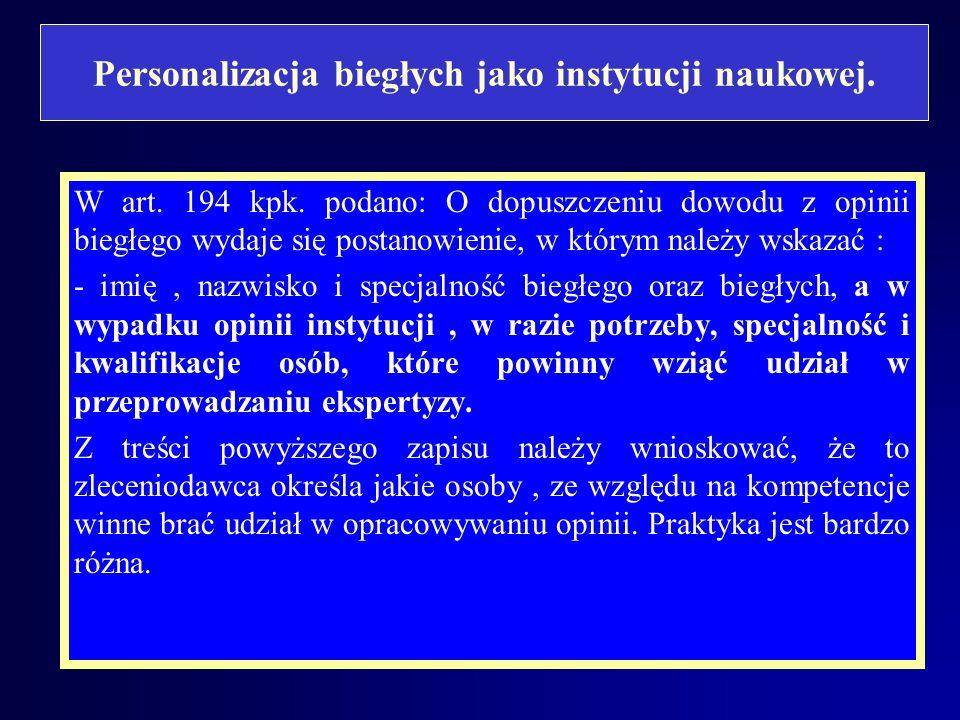 Sytuacja biegłego, pracownika instytucji naukowej, powołanej w charakterze biegłego. Czy z powyższego wynika, że w Polsce istnieje swoisty przymus pra