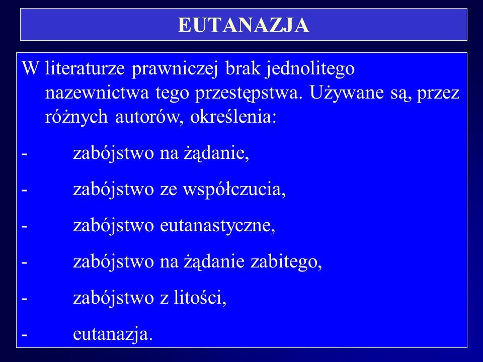 EUTANAZJA w Holandii (za P.Gensikowskim, PiP,4,2002,s.80-94) Karalne jest wspomaganie samobójstwa.
