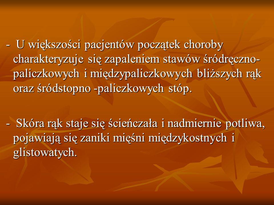 KRYTERIA Sztywność poranna stawów Sztywność poranna stawów Zapalenie trzech lub więcej stawów Zapalenie trzech lub więcej stawów Zapalenie stawów ręki Zapalenie stawów ręki Symetryczne zapalenie stawów Symetryczne zapalenie stawów Guzki reumatoidalne Guzki reumatoidalne Obecność czynnika reumatoidalnego Obecność czynnika reumatoidalnego Zmiany radiograficzne Zmiany radiograficzne