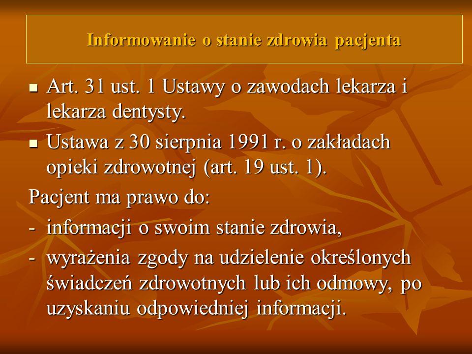 Art. 31 ust. 1 Ustawy o zawodach lekarza i lekarza dentysty. Art. 31 ust. 1 Ustawy o zawodach lekarza i lekarza dentysty. Ustawa z 30 sierpnia 1991 r.
