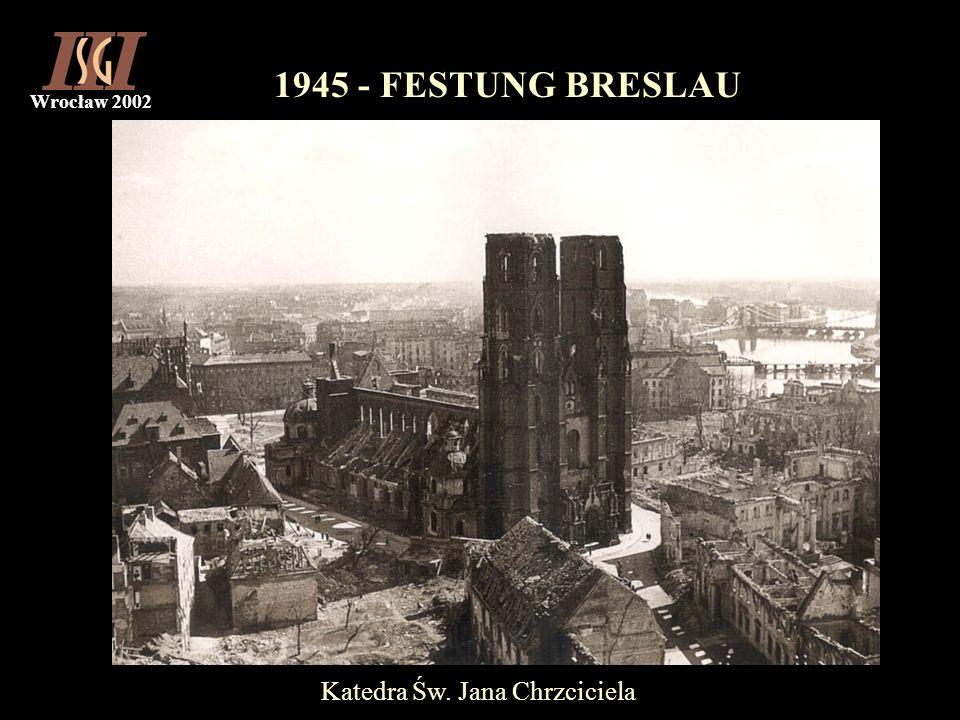 Wrocław 2002 1945 - FESTUNG BRESLAU Katedra Św. Jana Chrzciciela