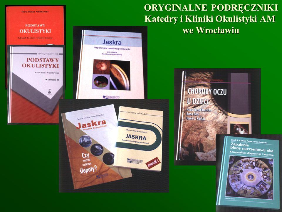Wrocław 2002 ORYGINALNE PODRĘCZNIKI Katedry i Kliniki Okulistyki AM we Wrocławiu