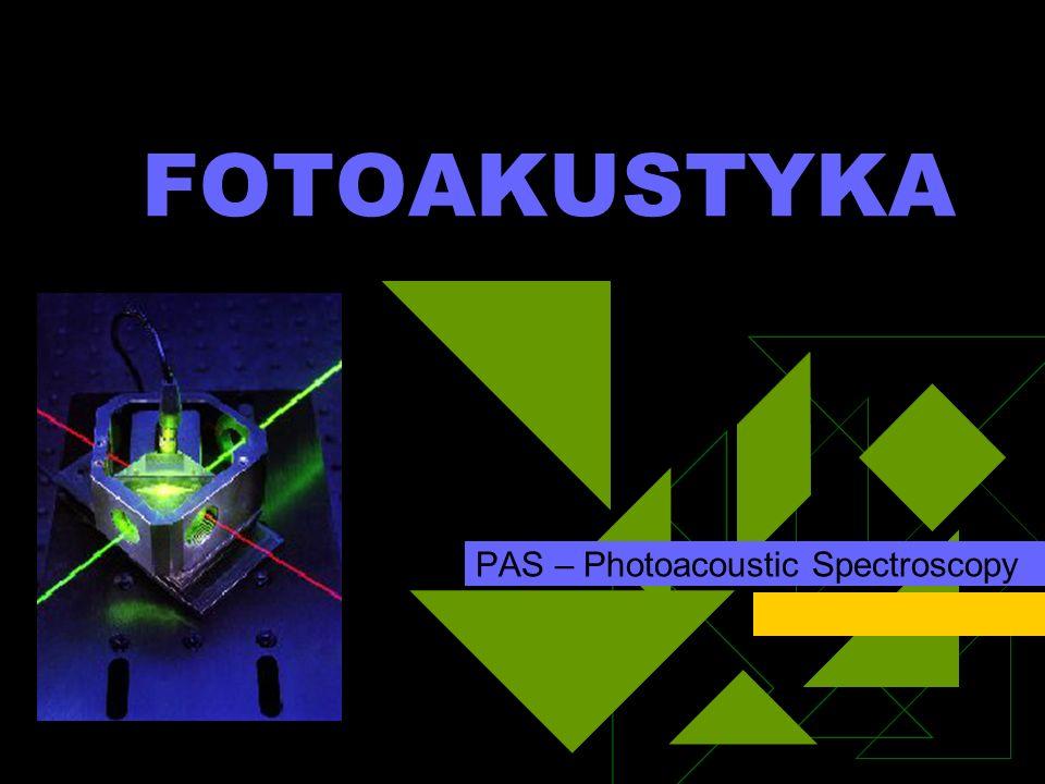 FOTOAKUSTYKA PAS – Photoacoustic Spectroscopy