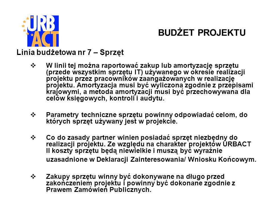 Linia budżetowa nr 7 – Sprzęt W linii tej można raportować zakup lub amortyzację sprzętu (przede wszystkim sprzętu IT) używanego w okresie realizacji