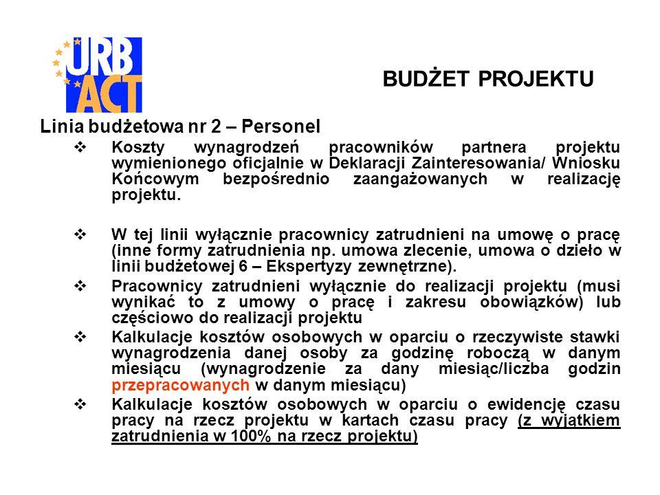 Linia budżetowa nr 2 – Personel Koszty wynagrodzeń pracowników partnera projektu wymienionego oficjalnie w Deklaracji Zainteresowania/ Wniosku Końcowym bezpośrednio zaangażowanych w realizację projektu.