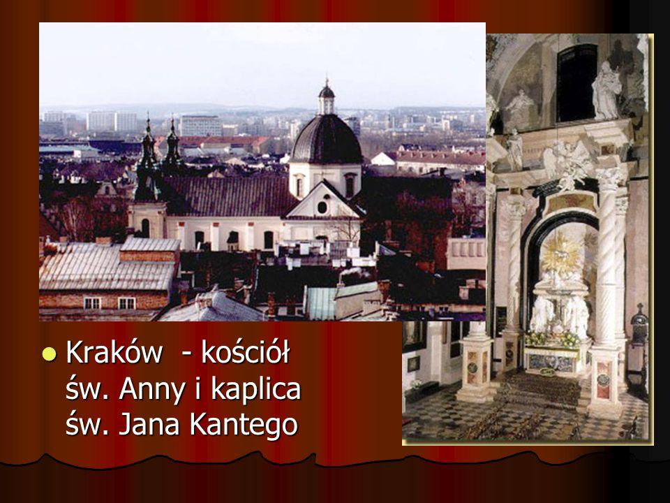 Kraków - kościół św. Anny i kaplica św. Jana Kantego Kraków - kościół św. Anny i kaplica św. Jana Kantego