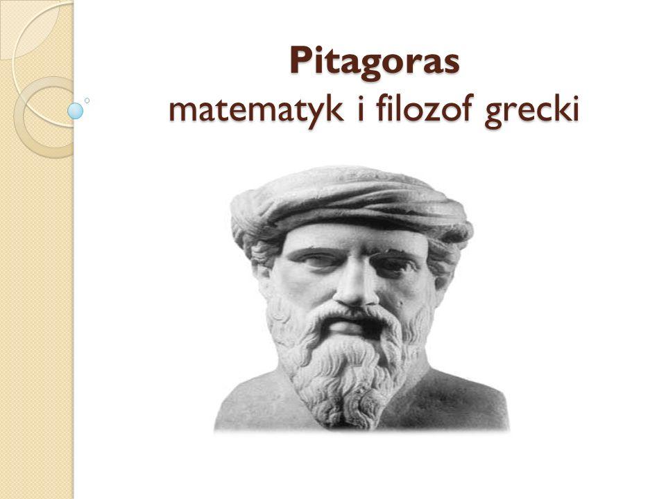 Pitagoras matematyk i filozof grecki