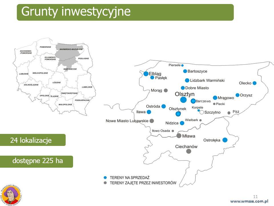 11 Grunty inwestycyjne 24 lokalizacje dostępne 225 haPisz Barczewo www.wmsse.com.pl