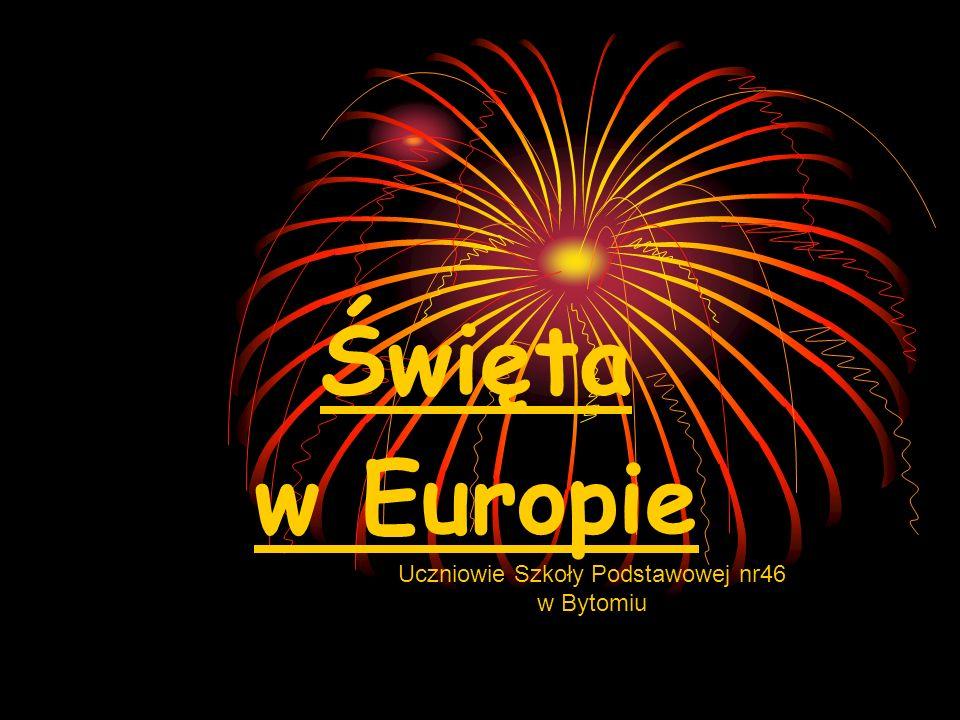Święta w Europie Uczniowie Szkoły Podstawowej nr46 w Bytomiu