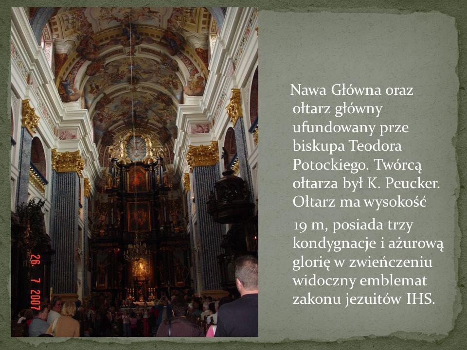Nawa Główna oraz ołtarz główny ufundowany prze biskupa Teodora Potockiego. Twórcą ołtarza był K. Peucker. Ołtarz ma wysokość 19 m, posiada trzy kondyg