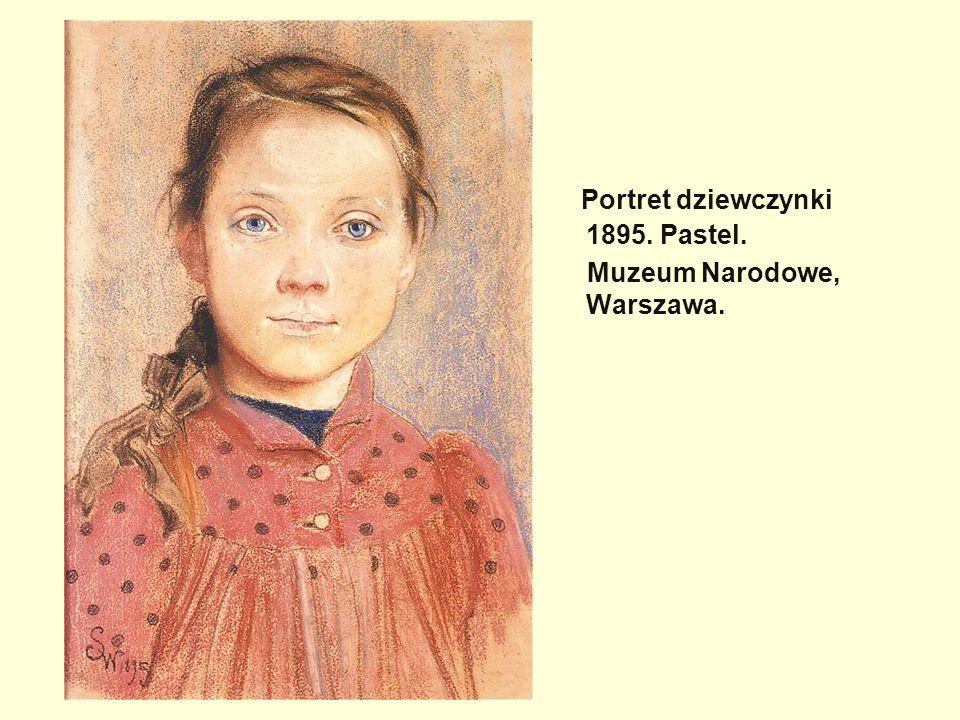 Portret dziewczynki 1895. Pastel. Muzeum Narodowe, Warszawa.