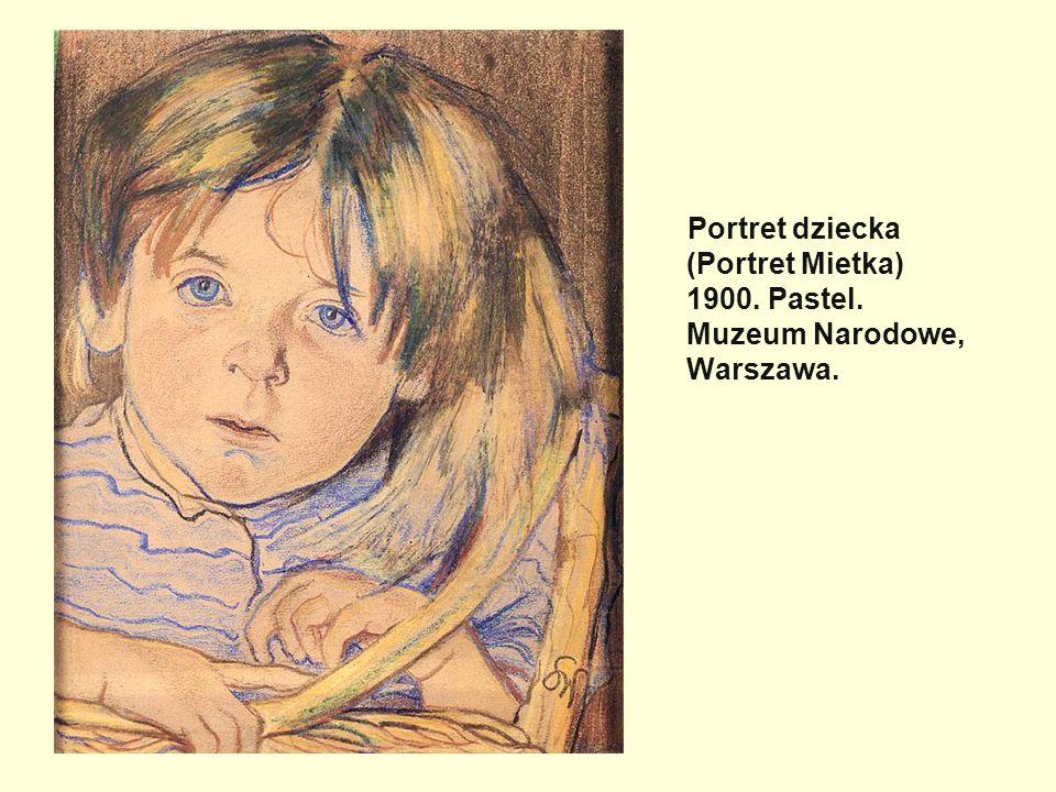 Portret dziecka (Portret Mietka) 1900. Pastel. Muzeum Narodowe, Warszawa.