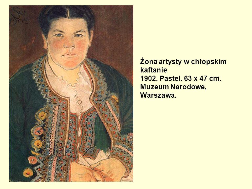 Żona artysty w chłopskim kaftanie 1902. Pastel. 63 x 47 cm. Muzeum Narodowe, Warszawa.