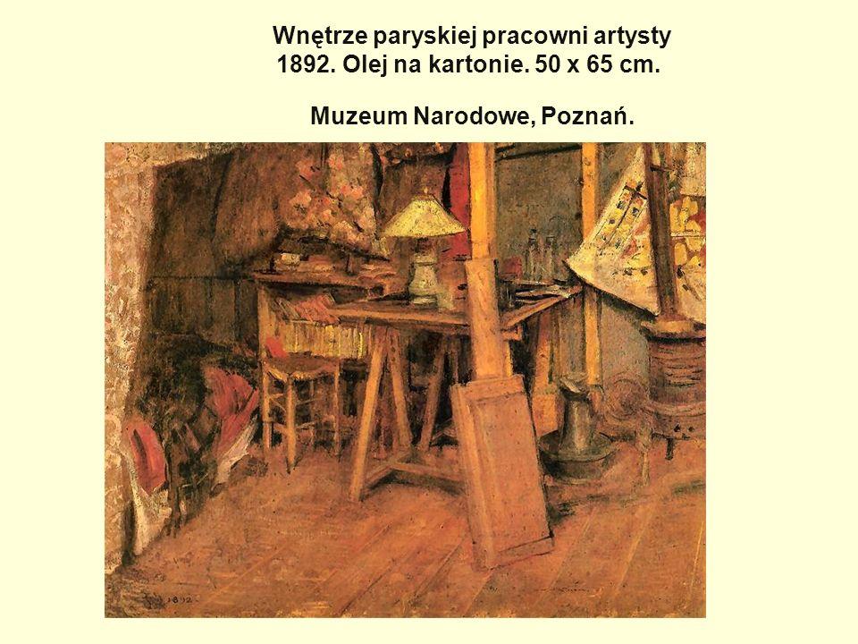 Wnętrze paryskiej pracowni artysty 1892. Olej na kartonie. 50 x 65 cm. Muzeum Narodowe, Poznań.