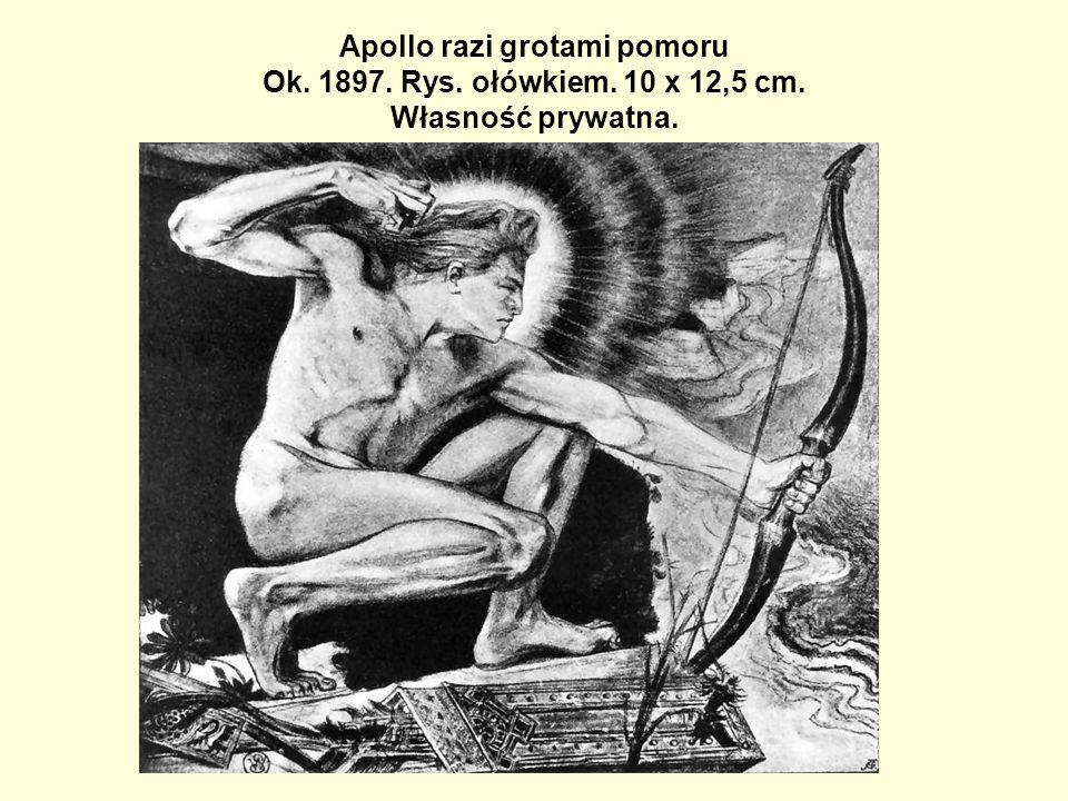 Apollo razi grotami pomoru Ok. 1897. Rys. ołówkiem. 10 x 12,5 cm. Własność prywatna.