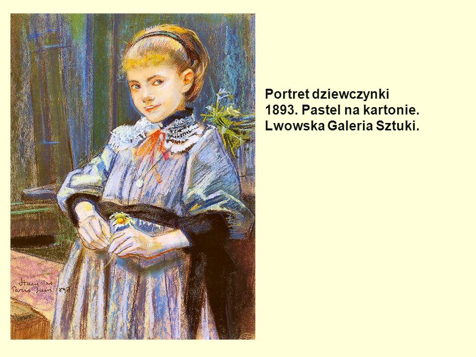 Portret dziewczynki 1893. Pastel na kartonie. Lwowska Galeria Sztuki.