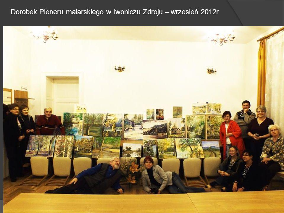 Dorobek Pleneru malarskiego w Iwoniczu Zdroju – wrzesień 2012r