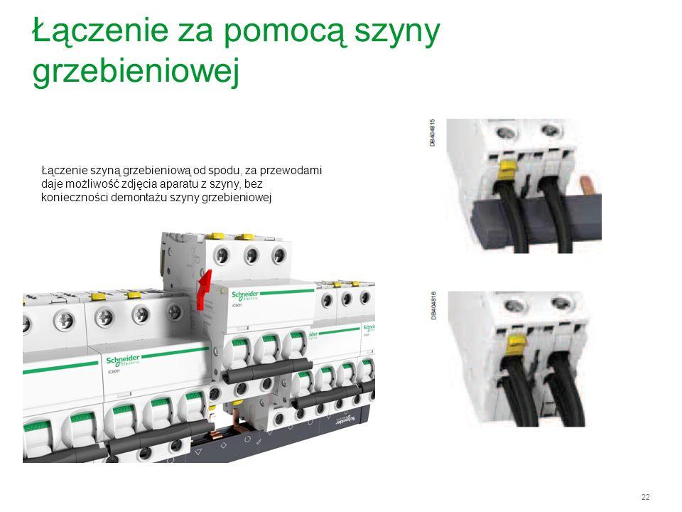 22 Łączenie za pomocą szyny grzebieniowej Łączenie szyną grzebieniową od spodu, za przewodami daje możliwość zdjęcia aparatu z szyny, bez konieczności