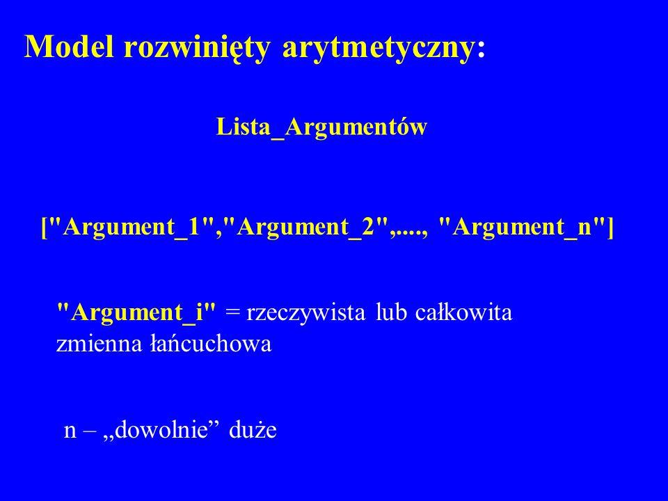 Model rozwinięty arytmetyczny: Lista_Argumentów [