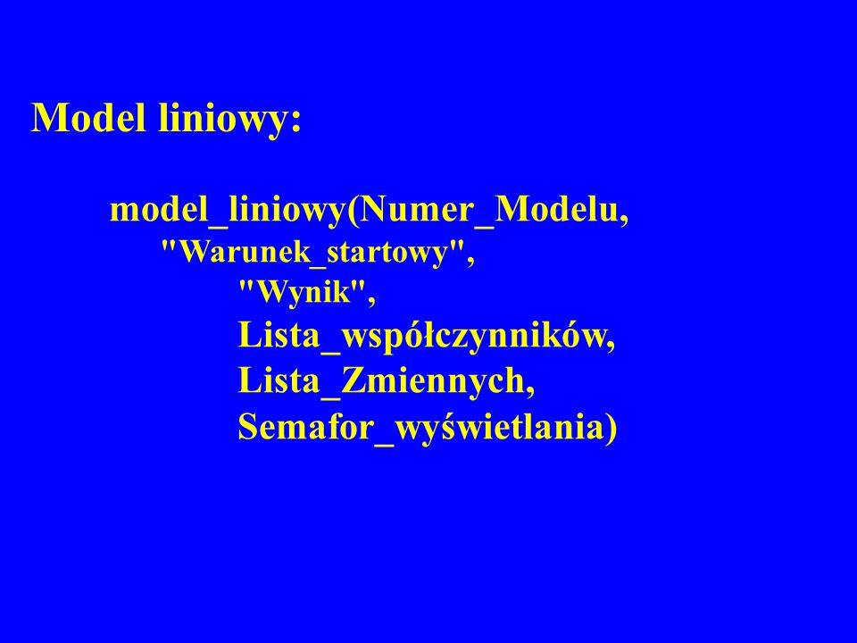 Model liniowy: model_liniowy(Numer_Modelu,